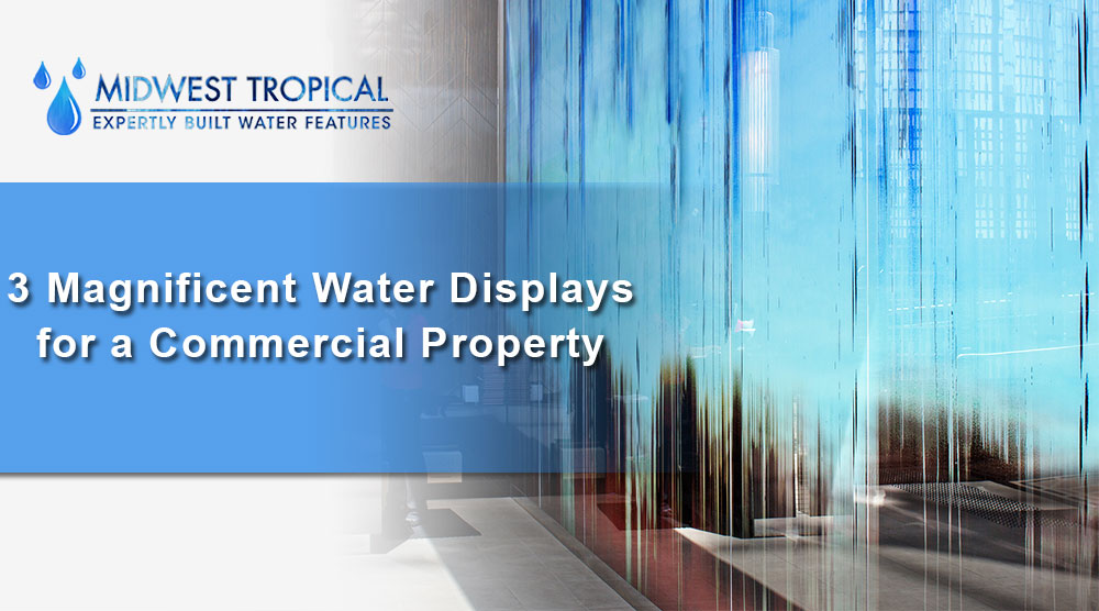 3-Magnificent-Water-Displays-for-a-Commercial-Property