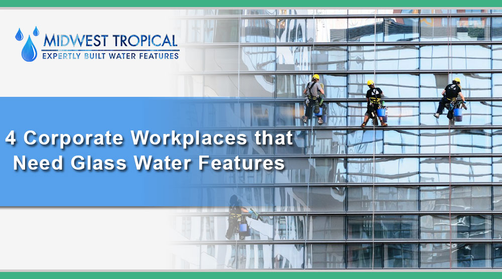 4-Corporate-Workplaces-that-need-Glass-Water-Features