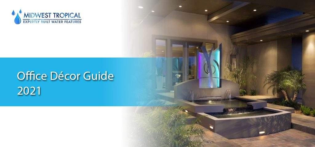 Office Décor Guide 2021
