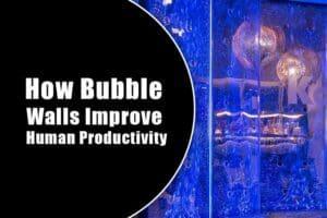 How Bubble Walls Improve Human Productivity