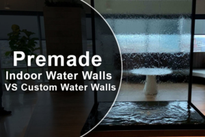 Premade Indoor Water Walls VS Custom Water Walls